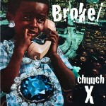 CHUUCH PODC∆ST X by Broke/