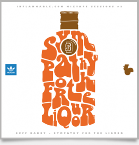 Suff Daddy - SYMPATHY FOR THE LIQUOR - Inflammable, adidas Originals und Melting Pot Music