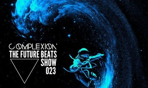 The Future Beats Show hosted by DJ Complexion