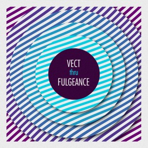 LDBK mix: VECT thru FULGEANCE