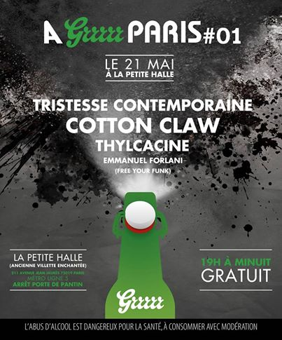 A GRRRRR PARIS # 01 avec COTTON CLAW, Soirée A NOUS Paris avec THYLACINE, Tristesse Contemporaine, Emmanuel Forlani (Free Your Funk)