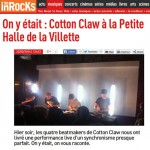 Les Inrocks – On y était : Cotton Claw à la Petite Halle de la Villette