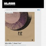 XLR8R  | FIRST LISTEN: Milo Mills -'I Need You'