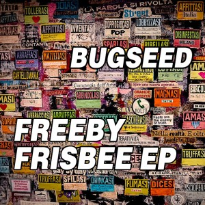 Bugseed - Freeby Frisbee EP hip hop rap japan