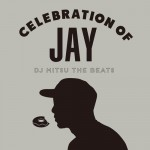 Listen: DJ Mitsu The Beats – Celebration of Jay