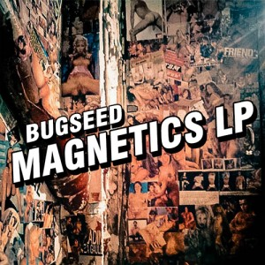 bugseed - MAGNETICS LP - cover japan beats hiphop rap