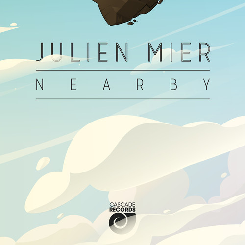 "Listen the single ""Nearby"" from upcoming new LP 'Out Of The Cloud' by Julien Mier"